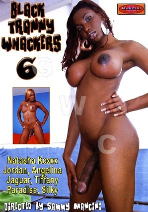 DVD - Black Tranny Whackers 6
